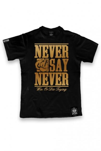 Koszulka Never Say Never